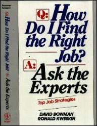 How Do I Find The RIght Job? Ask The Experts!